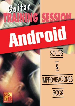 Guitar Training Session - Solos & improvisaciones rock (Android)