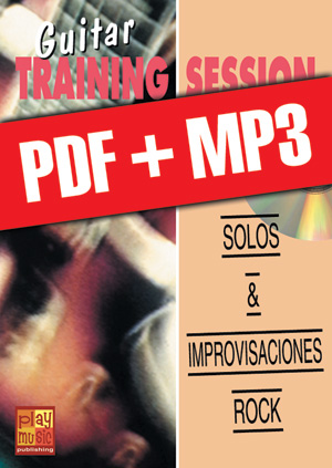 Guitar Training Session - Solos & improvisaciones rock (pdf + mp3)