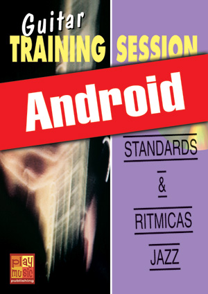 Guitar Training Session - Standards & rítmicas jazz (Android)
