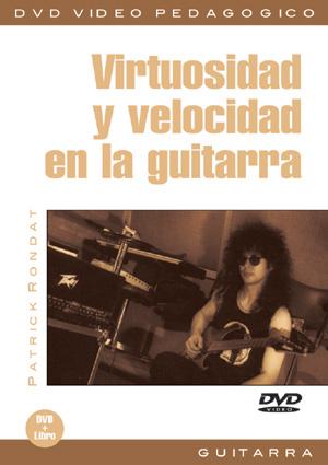 Virtuosidad y velocidad en la guitarra
