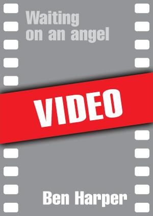 Waiting on an angel (Ben Harper)