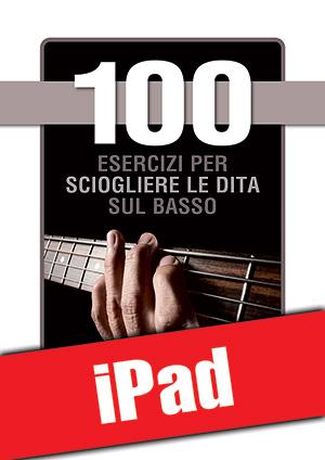 100 esercizi per sciogliere le dita sul basso (iPad)