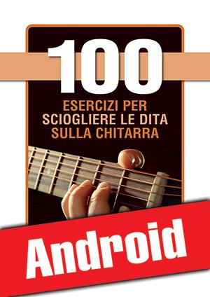 100 esercizi per sciogliere le dita sulla chitarra (Android)