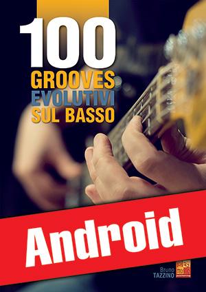 100 grooves evolutivi sul basso (Android)