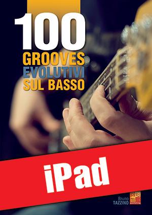 100 grooves evolutivi sul basso (iPad)