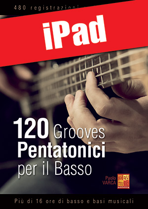120 grooves pentatonici per il basso (iPad)