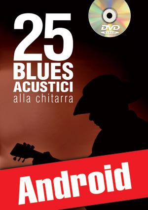 25 blues acustici alla chitarra (Android)