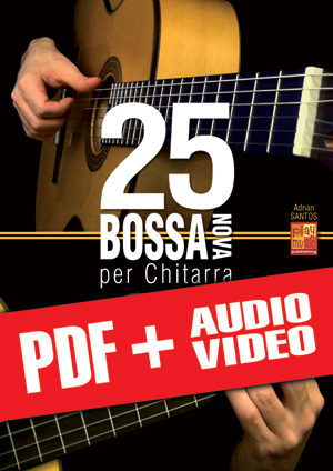25 bossa nova per chitarra (pdf + mp3 + video)