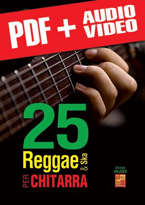 25 reggae & ska per chitarra (pdf + mp3 + video)