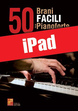50 brani facili per pianoforte (iPad)