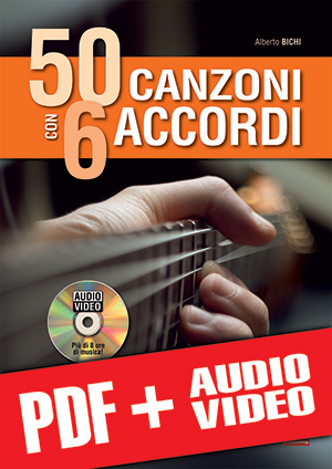 50 canzoni con 6 accordi (pdf + mp3 + video)