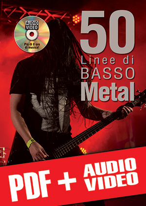 50 linee di basso metal (pdf + mp3 + video)