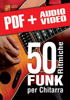 50 ritmiche funk per chitarra (pdf + mp3 + video)