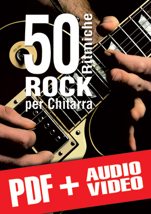 50 ritmiche rock per chitarra (pdf + mp3 + video)