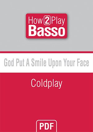 God Put A Smile Upon Your Face - Coldplay