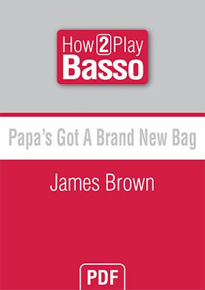 Papa's Got A Brand New Bag - James Brown