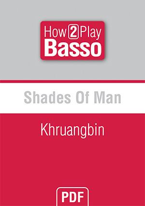 Shades Of Man - Khruangbin