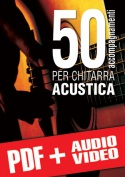 50 accompagnamenti per chitarra acustica (pdf + mp3 + video)