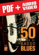50 linee di basso blues (pdf + mp3 + video)