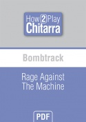 Bombtrack - Rage Against The Machine