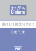 Give Life Back to Music - Daft Punk