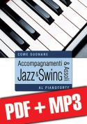 Accompagnamenti & assoli jazz & swing al pianoforte (pdf + mp3)