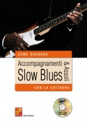 Accompagnamenti & assoli slow blues con la chitarra