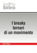 I breaks ternari di un movimento