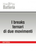 I breaks ternari di due movimenti
