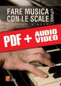 Fare musica con le scale al piano (pdf + mp3 + video)