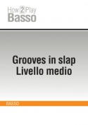 Grooves in slap - Livello medio