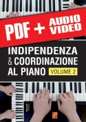 Indipendenza & coordinazione al piano - Volume 2 (pdf + mp3 + video)
