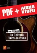 Per chi inizia la chitarra blues acustico (pdf + mp3 + video)