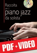 Raccolta per il piano jazz da solista (pdf + video)
