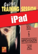 Guitar Training Session - Soli & improvvisazioni jazz (iPad)