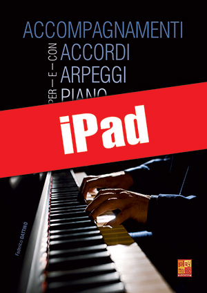 Accompagnamenti con accordi e arpeggi per piano (iPad)