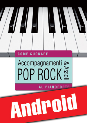 Accompagnamenti & assoli pop rock al pianoforte (Android)