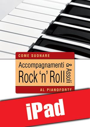 Accompagnamenti & assoli rock 'n' roll al pianoforte (iPad)
