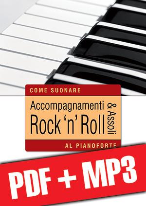 Accompagnamenti & assoli rock 'n' roll al pianoforte (pdf + mp3)