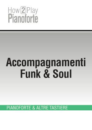 Accompagnamenti Funk & Soul