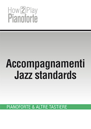 Accompagnamenti Jazz standards #1