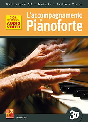 L'accompagnamento al pianoforte in 3D