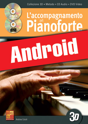 L'accompagnamento al pianoforte in 3D (Android)