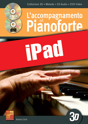 L'accompagnamento al pianoforte in 3D (iPad)