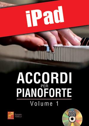 Accordi per pianoforte - Volume 1 (iPad)