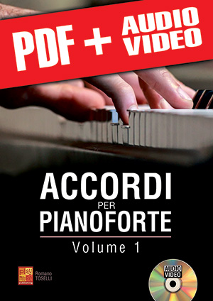 Accordi per pianoforte - Volume 1 (pdf + mp3 + video)