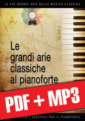 Le grandi arie classiche al pianoforte - Volume 2 (pdf + mp3)