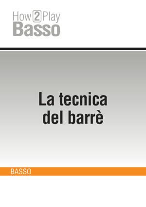 La tecnica del barrè