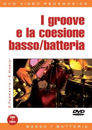 I groove e la coesione basso/batteria