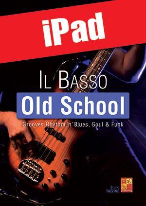 Il basso old school (iPad)